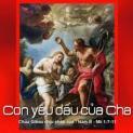 08/01 Gioan làm chứng về Chúa Giêsu
