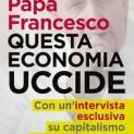 Đức Giáo Hoàng Phanxicô: thứ kinh tế sát hại